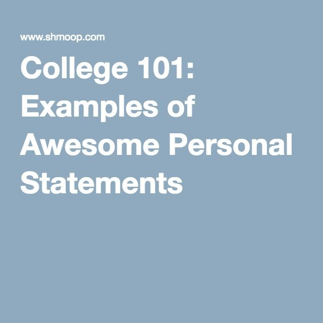 College 101 Examples of Awesome Personal Statements College - best of 9 personal statement letter