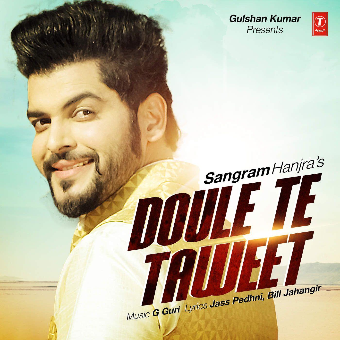 Jatt Sangram Hanjra Doule Te Taweet By Jaswal 320 Vbr Itunes Rip Mp3 M4a 2016 With Images Sangram Hanjra Mp3 Song Songs