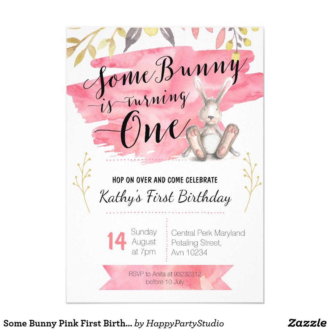 some bunny pink first birthday invitation happy birthday