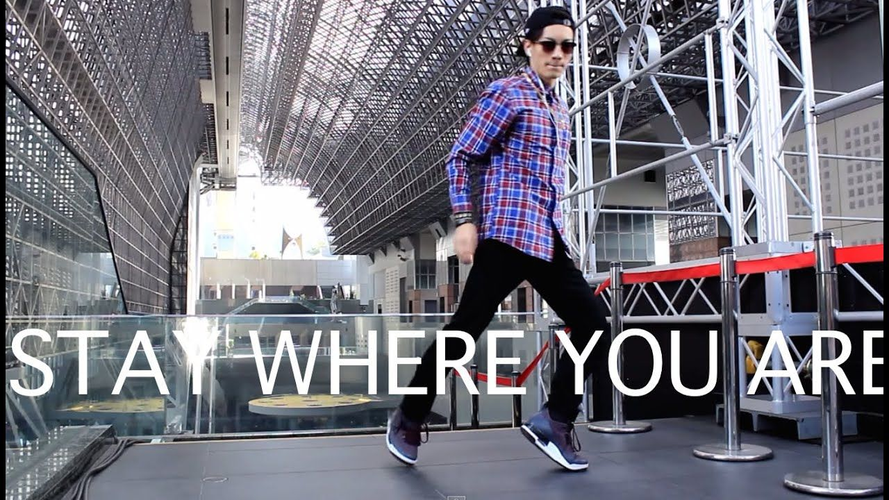 STAY WHERE YOU ARE | DUBSTEP DANCE | IN KYOTO