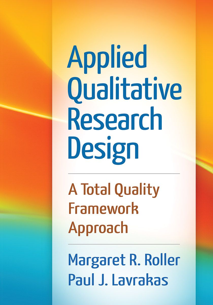 Applied qualitative research design a total quality framework applied qualitative research design a total quality framework approach fandeluxe Choice Image