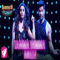 Tamma Tamma Again Badrinath Ki Dulhania Mp3 Song Free Download
