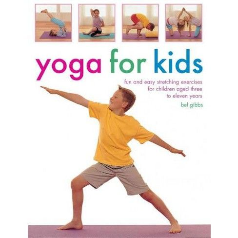 yoga for kids  fun and easy stretching exercises for