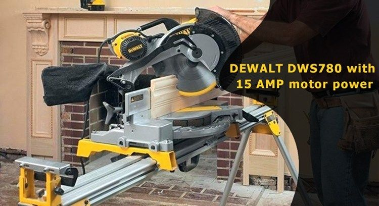 Dewalt Dws780 Review Of A Powerful Compound Miter Saw Miter Saw Sliding Compound Miter Saw Best Miter Saw Stand