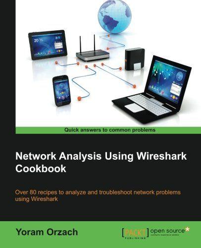Network Analysis Using Wireshark Cookbook Pdf Download E Book It