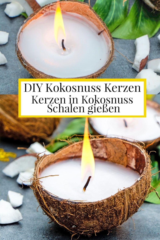 Diy Kokosnuss Kerzen Kerzen Selber Machen Duftkerzen Selber
