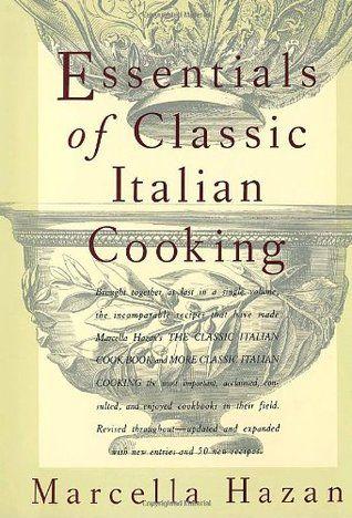 Free book essentials of classic italian cooking by marcella hazan free book essentials of classic italian cooking by marcella hazan pc epub format online fandeluxe Images