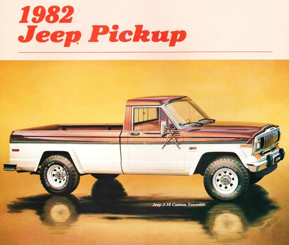Details About 1982 Jeep J10 J20 Pickup Truck Brochure J10 J20