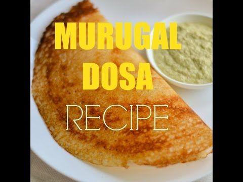 Murugal dosa recipe with home made dosai batter