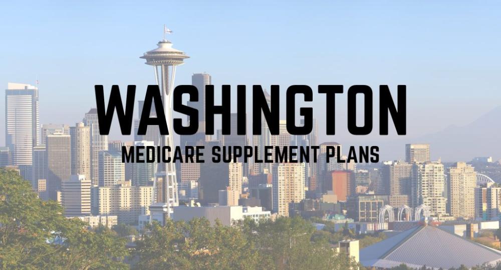 Medicare Supplement Plans In Washington State For 2020 In 2020 Medicare Supplement Plans Medicare Supplement Medicare