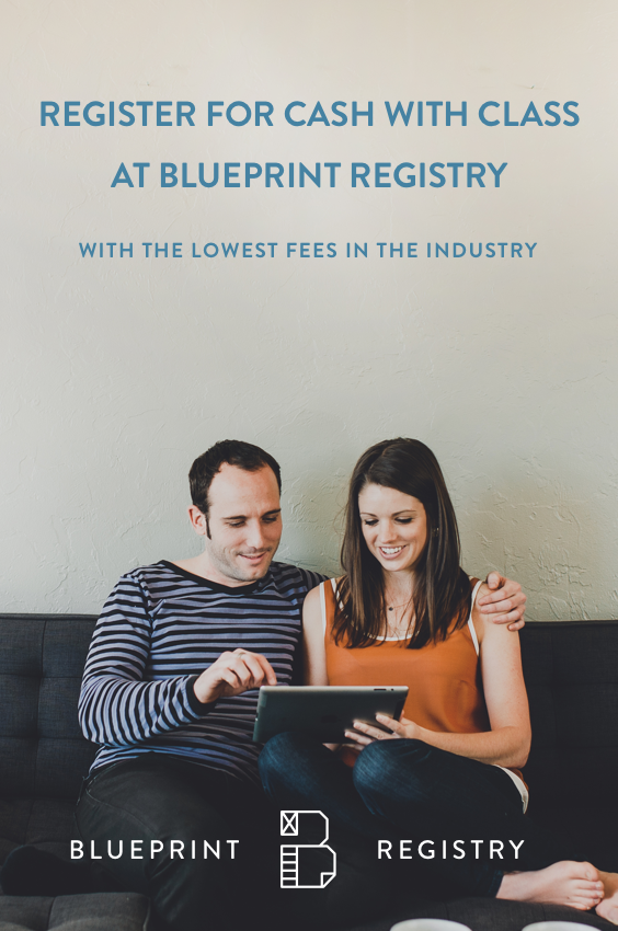Register for gifts and cash funds with the lowest fees at blueprint register for gifts and cash funds with the lowest fees at blueprint registry malvernweather Choice Image