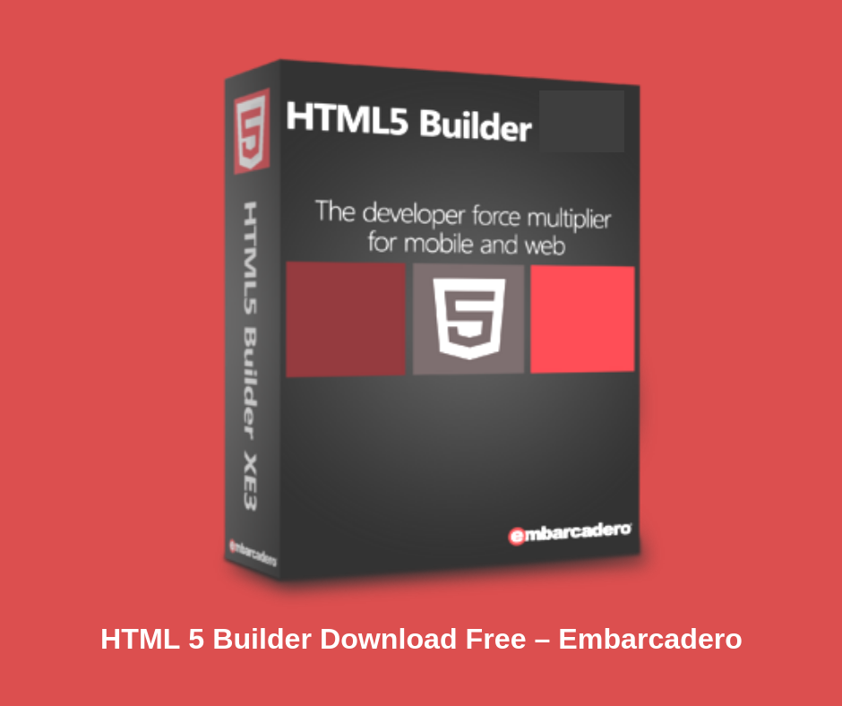 HTML 5 Builder Download Free Embarcadero (Latest Version