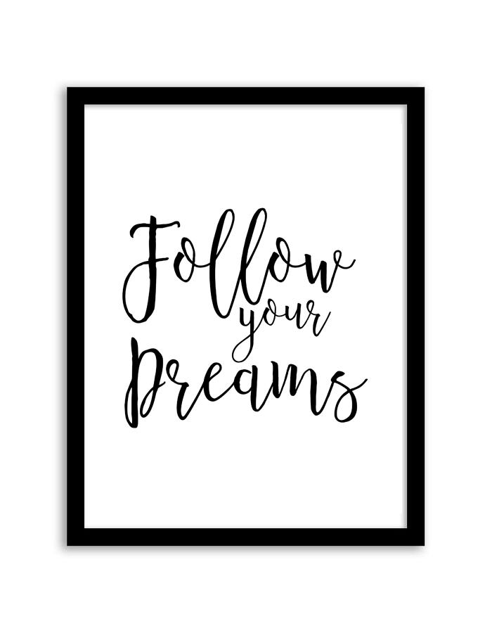 Download and print this free printable Follow Your Dreams wall art for your home or office!  sc 1 st  Pinterest & Follow Your Dreams Wall Art | Pinterest | Free printable Easy wall ...