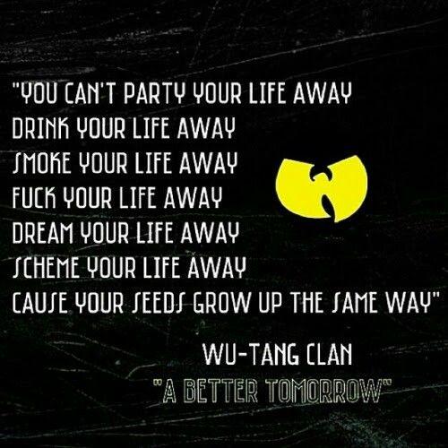 Wutang Rap Quote | Hip hop in 2019 | Rap quotes, Wu tang ...