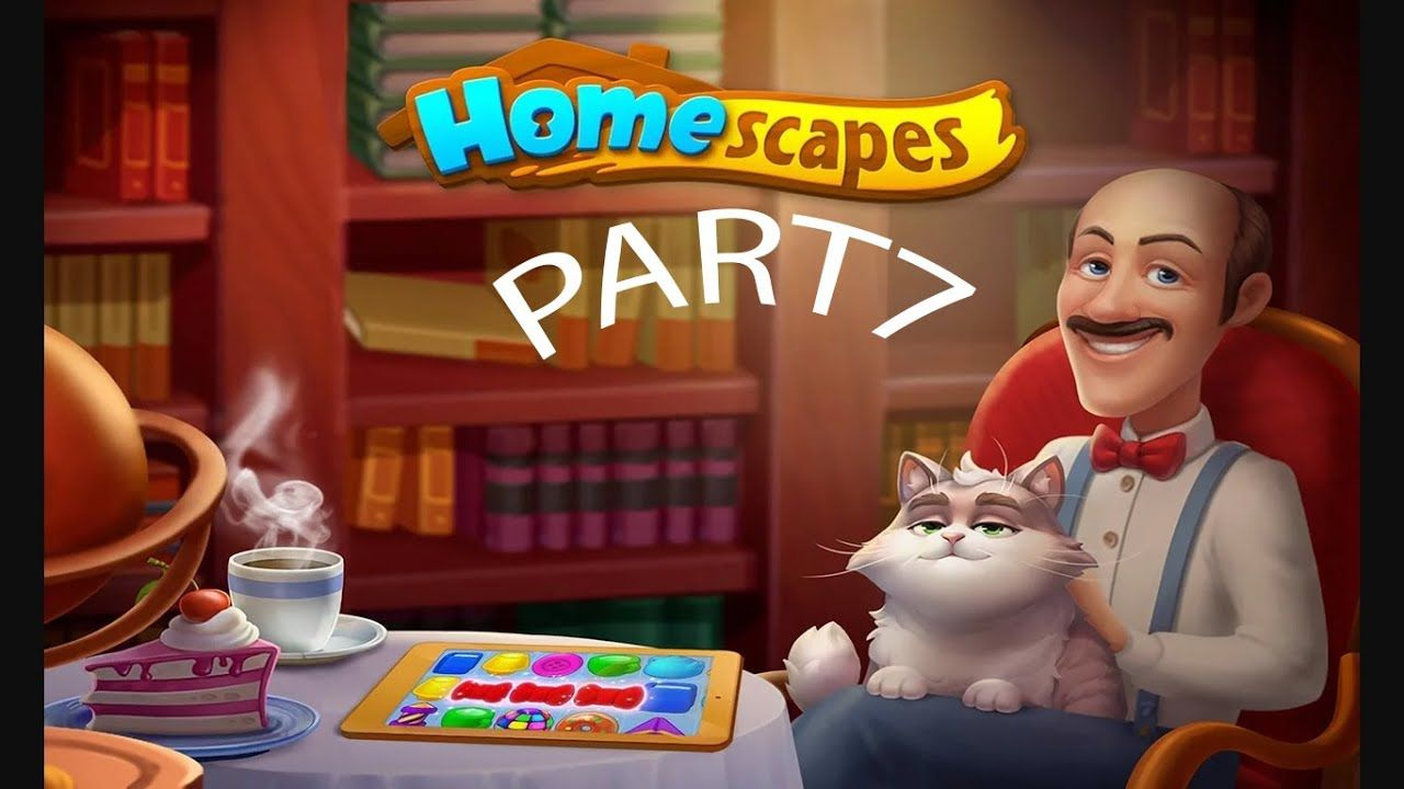 HOME SCAPES Story Walkthrough Gameplay Part 7 Games For