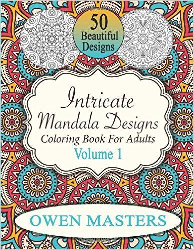 Intricate Mandala Designs Coloring Book For Adults Volume 1 Stress Free Art Therapy