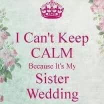 Sister Bride Sister Wedding Sisters Wedding