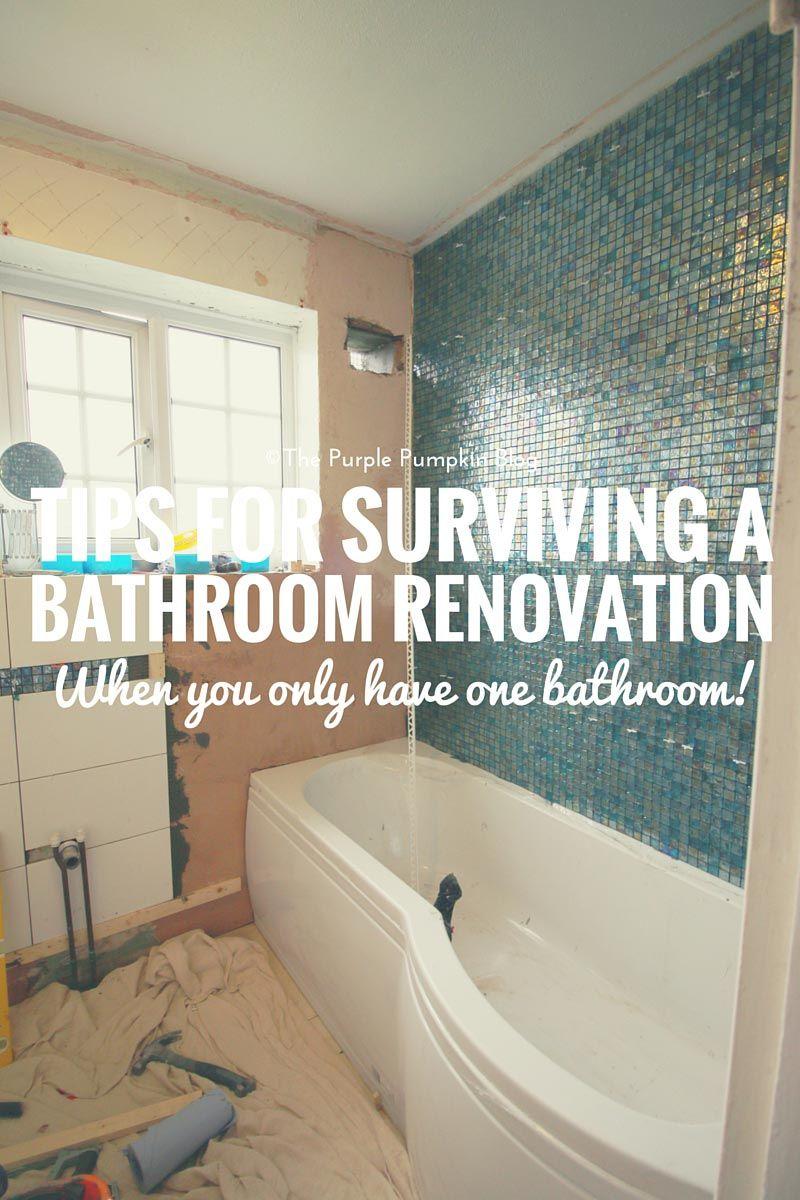 Tips For Surviving A Bathroom Renovation When You Only Have One Bathroom Bathroom Renovation Bathroom Redo Bathroom