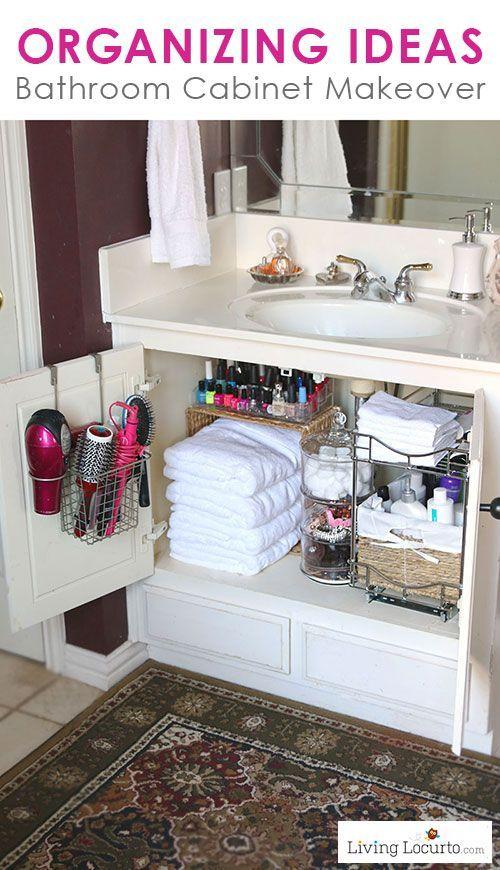 Quick Organizing Ideas For Your Bathroom Bathroom Cabinet Makeover Home Organization Bathroom Organization