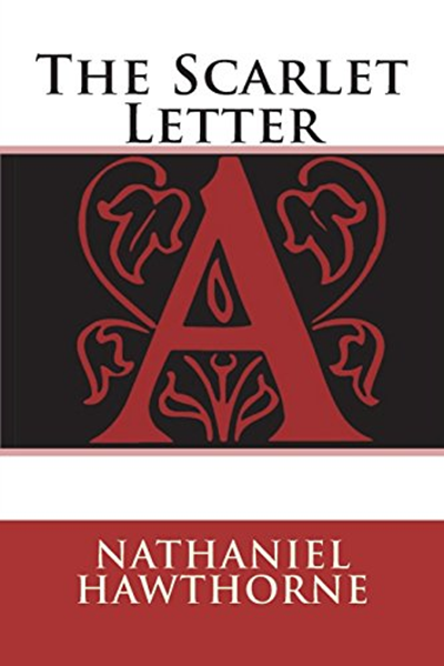 (2015) The Scarlet Letter by Nathaniel Hawthorne