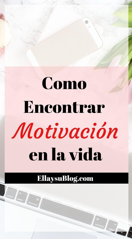 como encontrar motivación en la vida