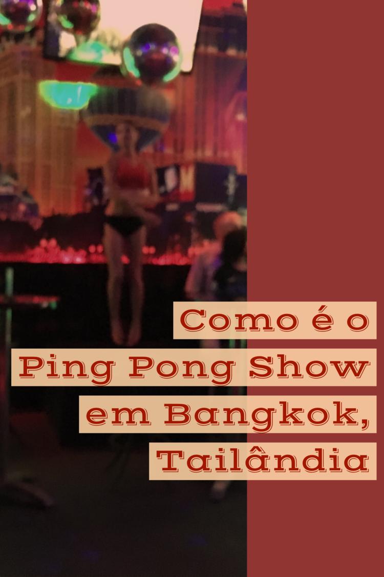 c1860746c Como é o Ping Pong Show em Bangkok