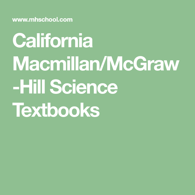 california macmillan mcgraw hill science textbooks homeschool