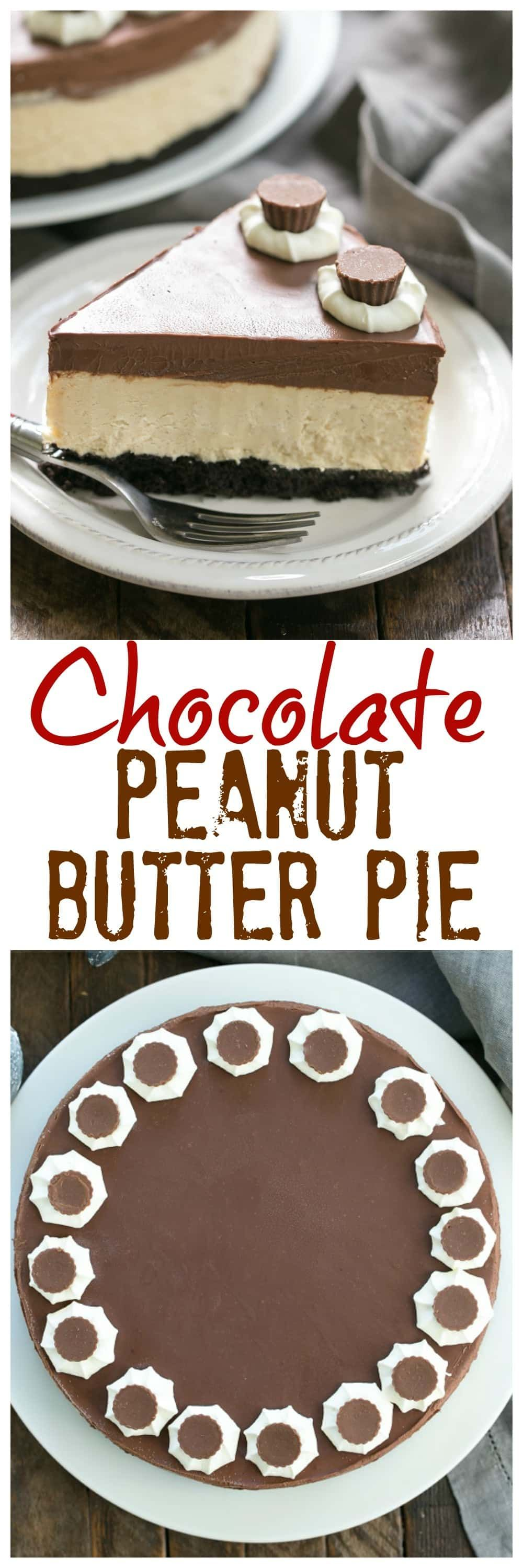 Chocolate Peanut Butter Pie - Chocolate cookie crust, peanut butter mousse and a thick layer of ganache make this one out of this world dessert!