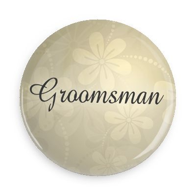 Funny Buttons - Custom Buttons - Promotional Badges - Wedding Pins - Wacky Buttons - Groomsman