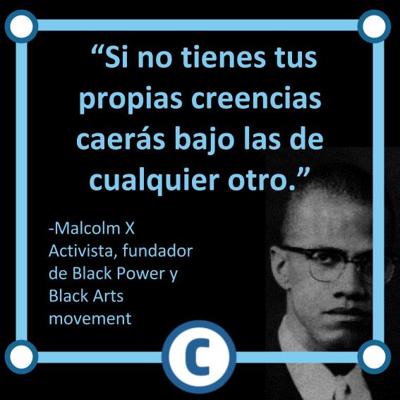 Malcolm X, frase, www.coscatl.com
