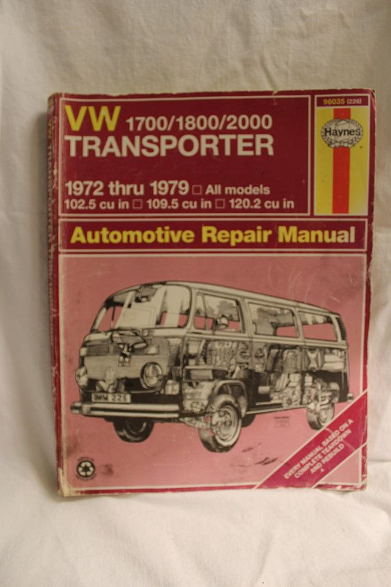 Vw Transporter 1700 1800 2000 Models 72 79 Owners Service And Repair Guide Automotive Repair Manual Vw Bus Automotive Repair Repair Manuals Vw Transporter