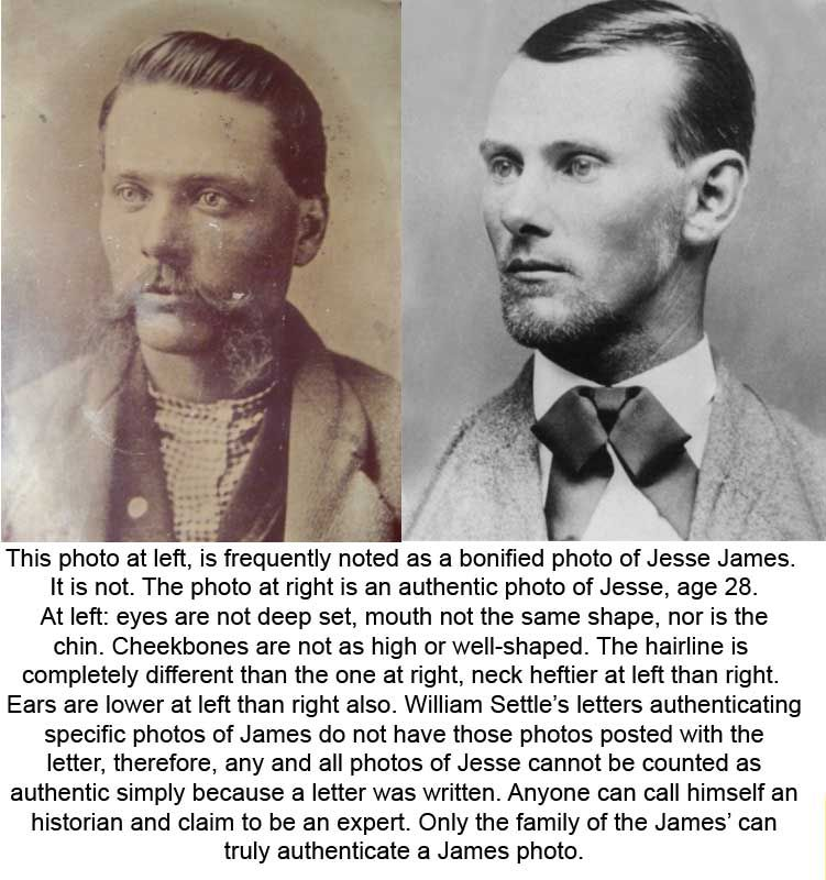 Fake photos of Jesse and Frank James and their family frequently circulates the Internet, however, the best way to determine if a photo is authentic or not is to do a comparison to a known, authentic photo, such as the one at right (of Jesse James).
