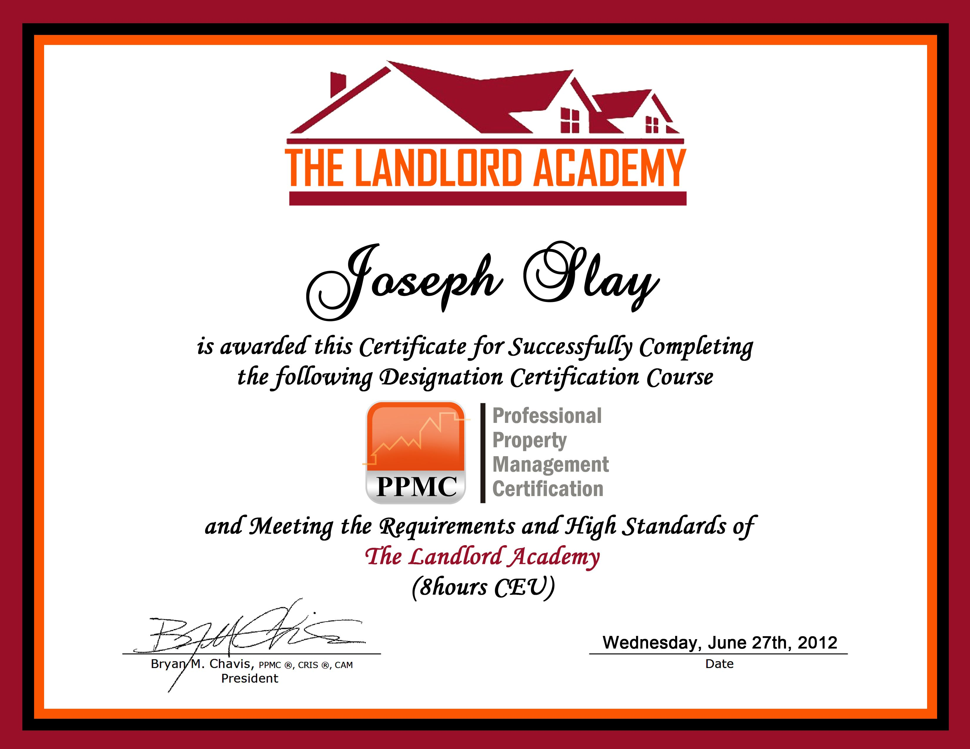 Joby Slay Successfully Completed The Professional Property
