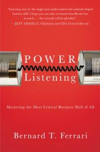 Power Listening: Mastering the Most Critical Business Skill of All by Bernard Ferrari #pr #book