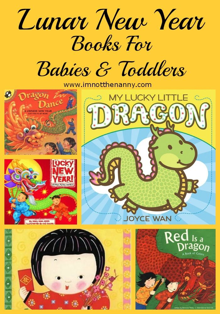 Lunar New Year Books For Babies And Toddlers Book Reviews For Kids Multicultural Activities Baby Toddler