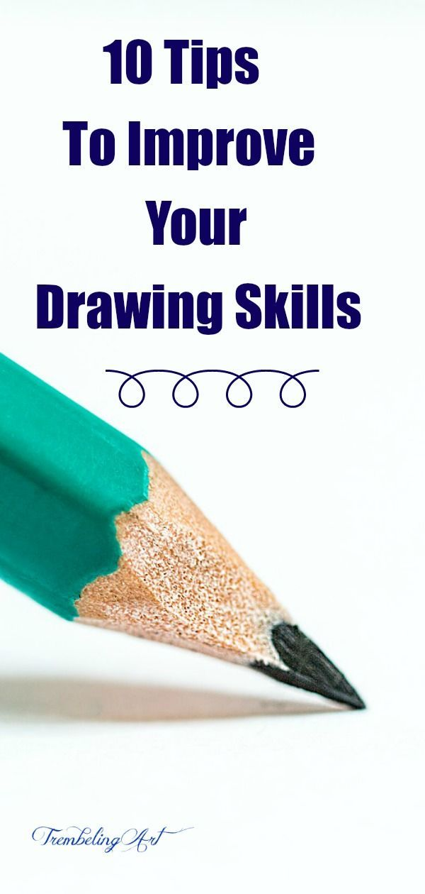 10 Tips to Improve Your Drawing Skills - Trembeling Art #pencildrawingtutorials
