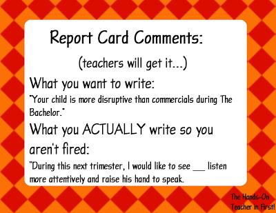 Teacher Humor Report Card Comments Preschool Report Card Comments Teacher Memes