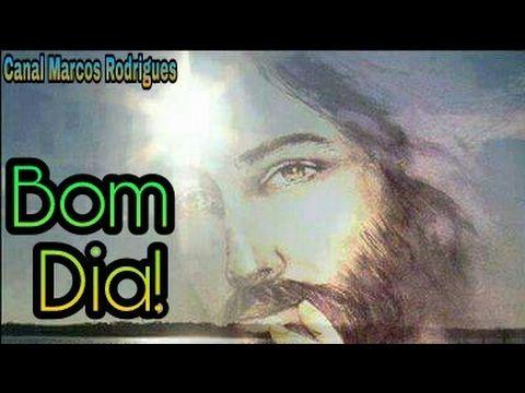 Mensagem de Bom dia narrado - Oração de Bom dia - Um lindo e ...