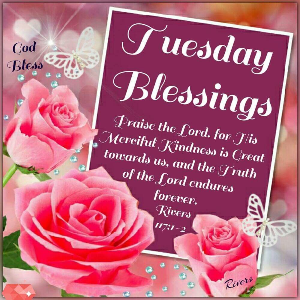 Good Morning Sister And Yours Have A Nice Tuesday God Bless