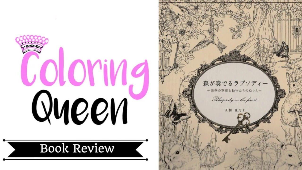 Rhapsody In The Forest Coloring Book Review Forest Coloring Book Coloring Books Color