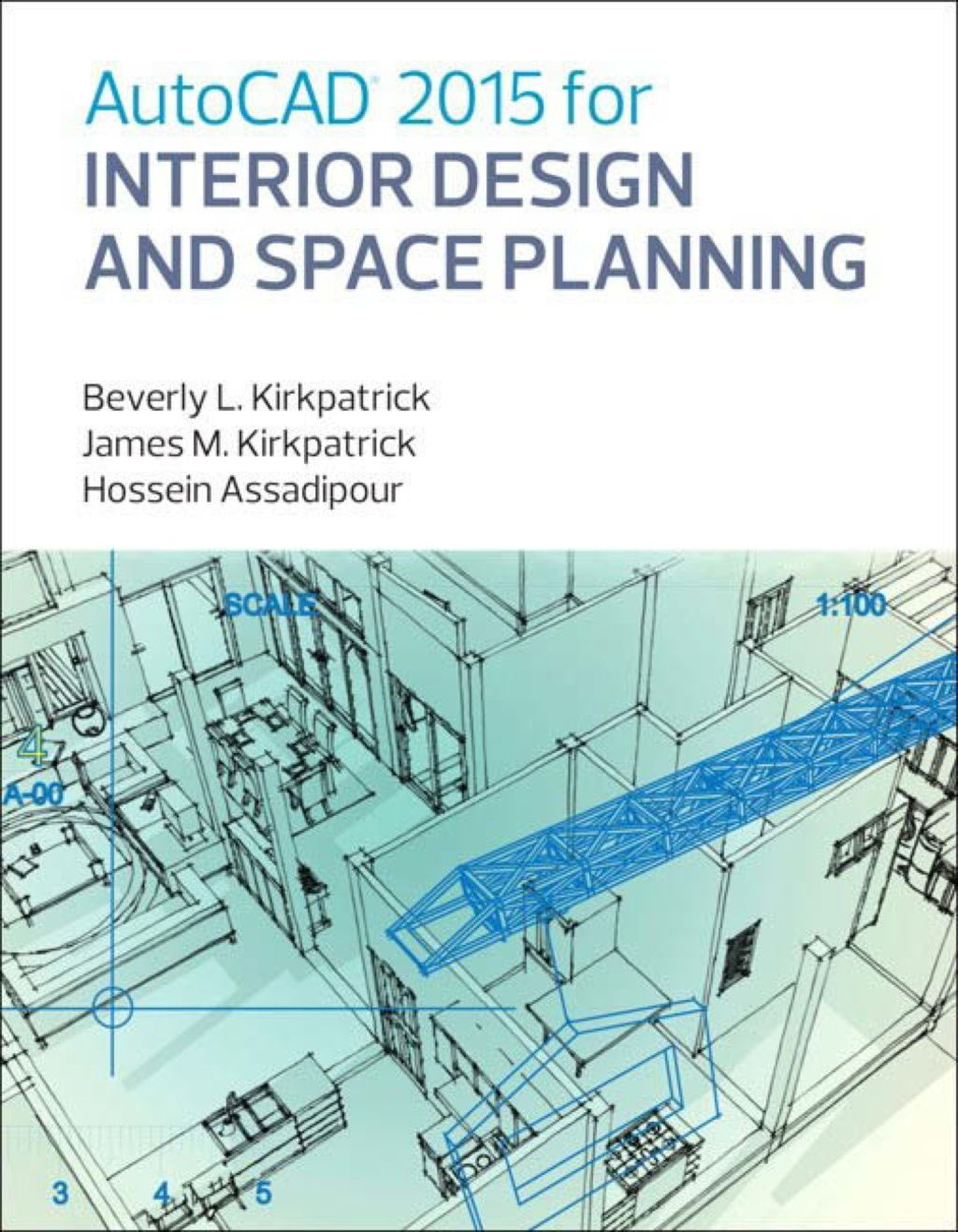 Autocad 2015 For Interior Design And Space Planning Ebook Rental