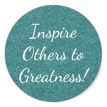 Teacher inspire others to greatness teal glitter stickers