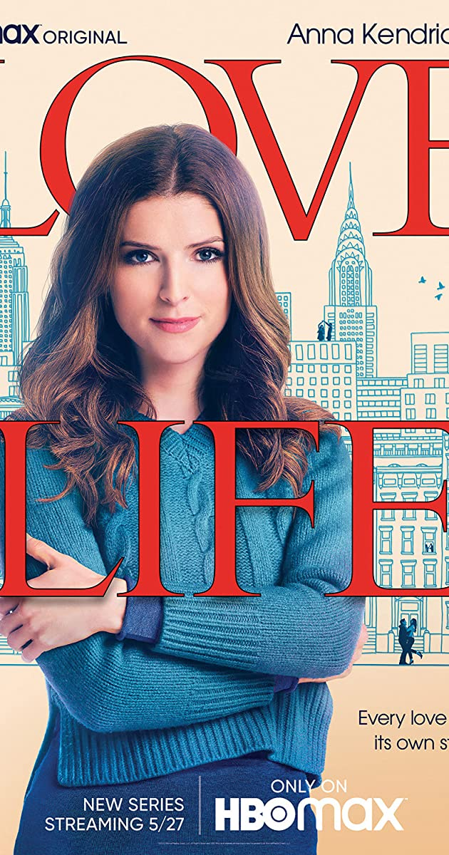 Created By Sam Boyd With Anna Kendrick Zoe Chao Peter Vack Sasha Compere Anna Kendrick Stars In A Fresh Take On A Romantic Anna Kendrick Kendrick Life Tv