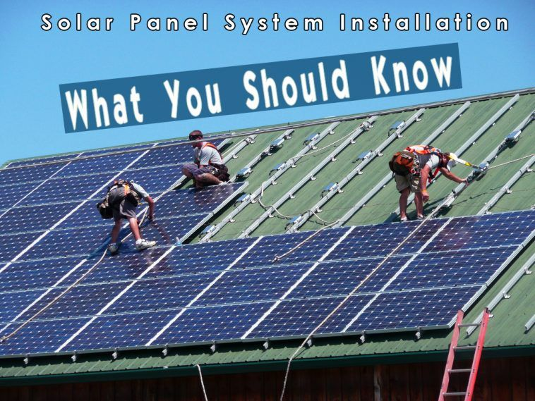Solar Panel System Installation What You Should Know With Images Solar Best Solar Panels Solar Panels