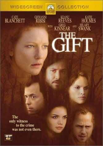 The Gift Got This Movie From Netflix Awhile Back It Has Hilary Swank Cate Blanchett In It I D Never Heard Of It And I Tho Good