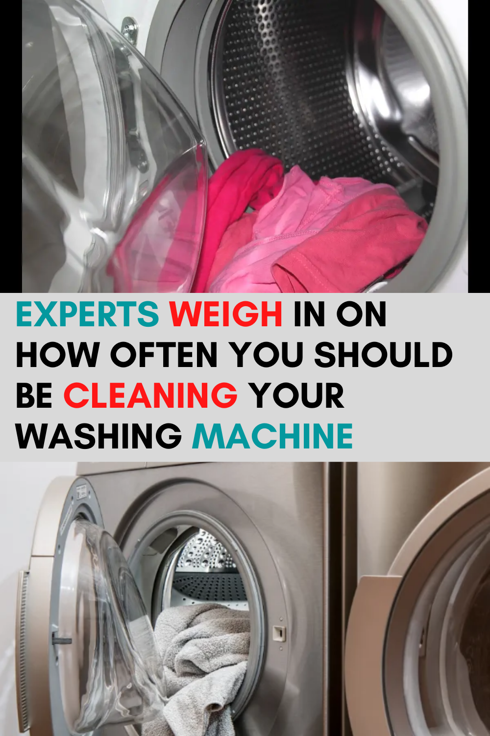Experts Weigh In On How Often You Should Be Cleaning Your Washing Machine Clean Your Washing Machine Washing Machine Cleaning