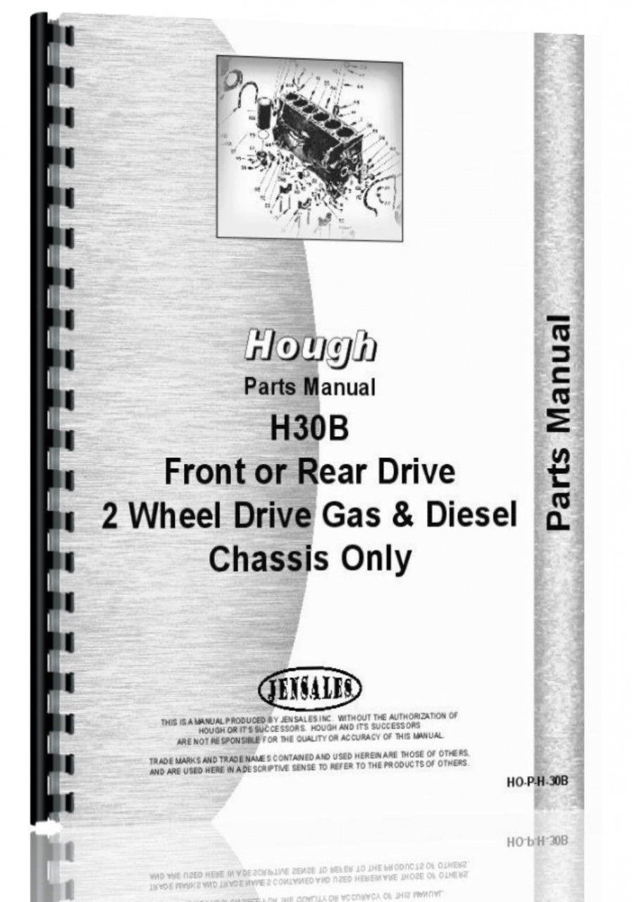 Hough H30B Pay Loader Parts Manual Tractor parts