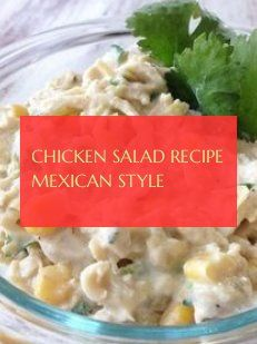 chicken salad recipe mexican style