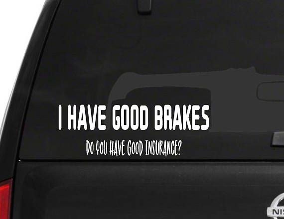 I have good brakes funny car decal parents funny papergoods etsymktgtool cardecal