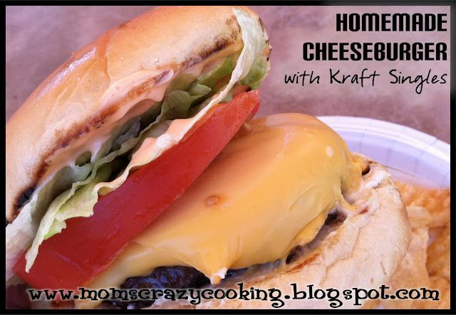 MOMS CRAZY COOKING: Homemade Cheeseburger with Kraft American Singles - this is the BEST BURGER SAUCE EVER!!!
